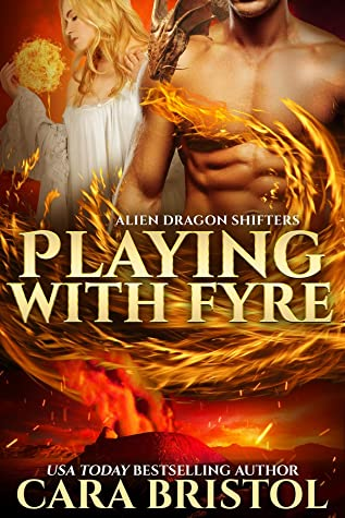 Playing With Fyre by Cara Bristol