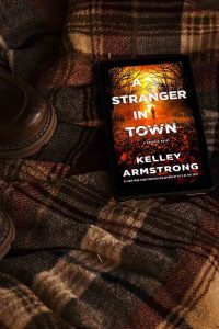 A Stranger in Town by Kelley Armstrong