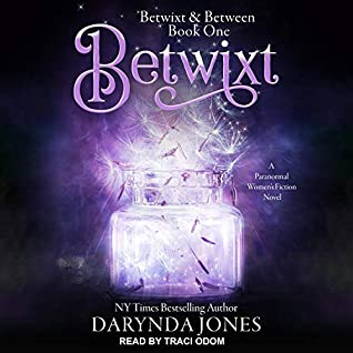 Betwixt by Darynda Jones
