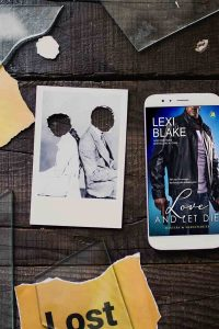 Love and Let Die by Lexi Blake