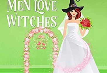 Review: Men Love Witches by Danielle Garrett