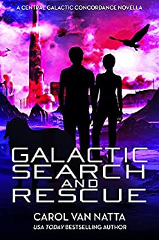 Galactic Search and Rescue by Carol Van Natta