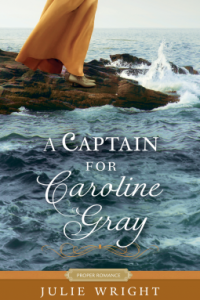 A Captain For Carolyn Gray by Julie Wright