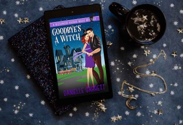 Sweet Delight Review: Goodbye's a Witch by Danielle Garrett